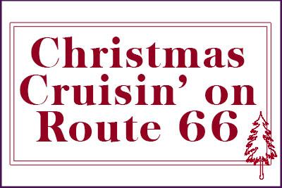 Christmas Cruisin' on Route 66